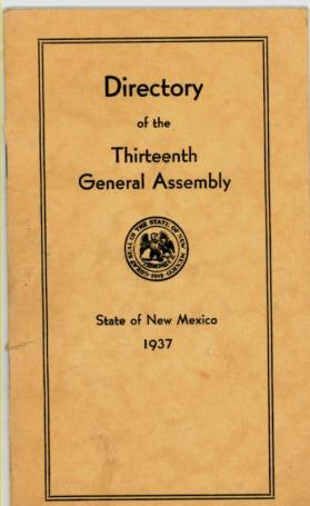 Directory of the Thirteenth General Assembly, State of New Mexico